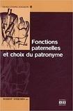 Robert Steichen - Fonctions paternelles et choix du patronyme.