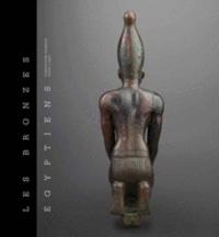 Robert Steven Bianchi et Christiane Ziegler - Les bronzes égyptiens - Fondation Gandur pour l'art.