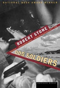 Robert Stone - Dog Soldiers.