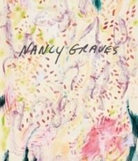 Robert Storr - Nancy Graves mapping.