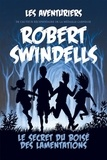 Robert Swindells - Les aventuriers  : Le secret du Boisé des lamentations.