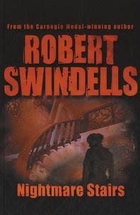 Robert Swindells - Nightmare Stairs.