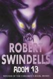 Robert Swindells - Room 13.