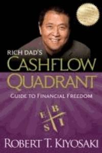 Robert T. Kiyosaki - Rich Dad's Cashflow Quadrant.