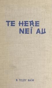 Robert Teldy-Naïm et Jacques Chabannes - Té héré neï au (je t'aime).