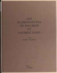 Robert Thuillier - Les marionnettes de Maurice et George Sand.