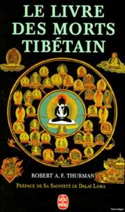 Le livre tibétain des morts... - Le grand livre de la libération naturelle par la compréhension dans le monde intermédiaire.pdf