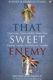 Robert Tombs - That Sweet Enemy.