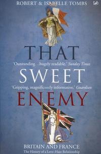 Robert Tombs - That Sweet Enemy.