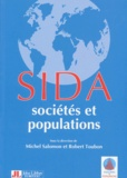 Robert Toubon et  Collectif - Sida, sociétés et populations - [symposium international, Paris, Assemblée nationale, 17-18 octobre 1995.