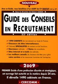 Robert Ulman - Guide des conseils en recrutement 2009.