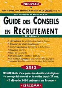 Guide des conseils en recrutement 2012 - Robert Ulman pdf epub