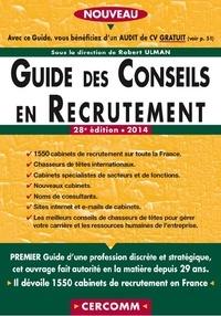 Guide des conseils en recrutement 2014 - Robert Ulman pdf epub