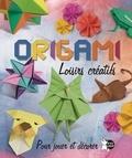Robert Uriel et Rocio Cuenca - Origami - Loisirs créatifs - Pour jouer et décorer.