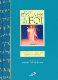 AUX RACINES DE LA FOI. Anthologie de la spiritualité des premiers chrétiens.pdf