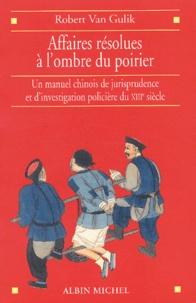 Affaires résolues à lombre du poirier. Un manuel chinois de jurisprudence et dinvestigation policière du XIIIème siècle.pdf