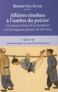 Affaires résolues à lombre du poirier - Un manuel chinois de jurisprudence et dinvestigation policière du XIIIe siècle.pdf