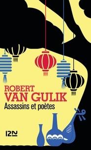 Robert van Gulik - Assassins et poètes.