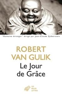 Robert van Gulik - Le jour de grâce.