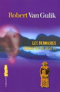 Robert van Gulik - Les dernières enquêtes du juge Ti.
