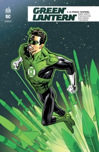 Robert Venditti et Ethan Van Sciver - Green Lantern Rebirth Tome 3 : Le prisme temporel.