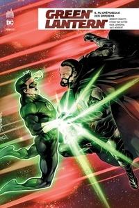 Robert Venditti et Ethan Van Sciver - Green Lantern Rebirth Tome 5 : Au crépuscule des gardiens.