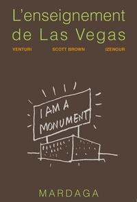 Robert Venturi et Denise Scott Brown - L'enseignement de Las Vegas.