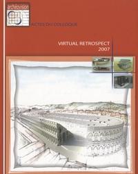 Robert Vergnieux - Virtual Retrospect 2007 - Actes du colloque Pessac (France) 14-15-16 novembre 2007.