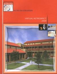 Robert Vergnieux - Virtual Retrospect 2009 - Actes du colloque Pessac (France), 18-19-20 novembre 2009.