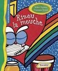 Robert Vigneau et Francisco Rivero - Rizou la mouche.