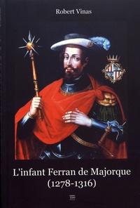 Linfant Ferran de Majorque (1278-1316) - Entre Orient et Occident.pdf
