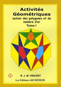 Activités géométriques autour des polygones et du nombre dor - Tome 1.pdf