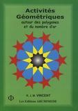 Robert Vincent - Activités géométriques autour des polygones et du nombre d'or - Tome 2.