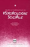 Robert-Vincent Joule et Pascal Huguet - Bilans et perspectives en psychologie sociale - Tome 2.