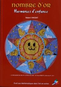 Robert Vincent - Nombre d'or - Harmonies d'enfance.