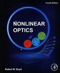 Robert W. Boyd - Nonlinear Optics.
