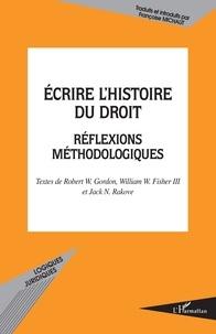 Ecrire lhistoire du droit - Réflexions méthodologiques.pdf