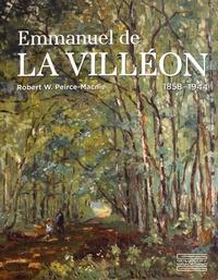 Robert W. Pierce-Macnie - Emmanuel de La Villéon (1858-1944).
