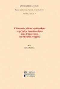 Robert Waelkens - L'économie, thème apologétique et principe herméneutique dans l'Apocriticos de Macarios Magnès - Sixième série-4.
