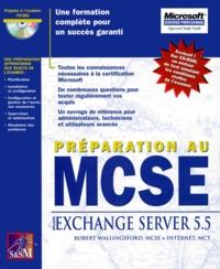 Galabria.be PREPARATION AU MCSE. Exchange server 5.5, avec CD-ROM Image