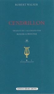 Robert Walser - Cendrillon.