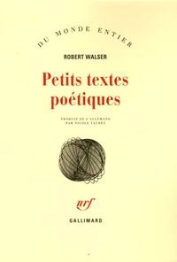 Robert Walser - Petits textes poétiques.