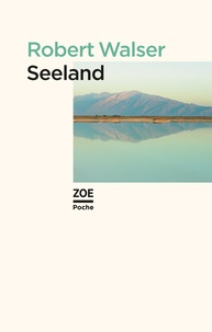 Robert Walser - Seeland.