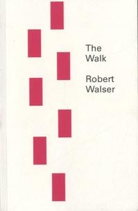 Robert Walser - The Walk.