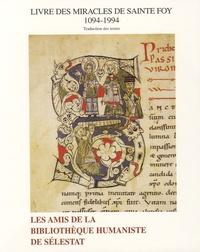 Robert Walter et Louis Servières - Livre des miracles de sainte Foy (1094-1994) - Traduction des textes.