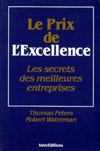 Robert Waterman et Thomas Peters - Le Prix de l'excellence.