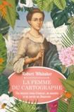 Robert Whitaker - La femme du cartographe - Une histoire vraie d'amour, de meurtre et de survie en Amazonie.