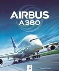 Robert Wicks - Airbus A380 de 2005 à nos jours.