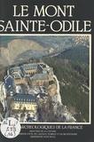 Robert Will et François Pétry - Le Mont-Sainte-Odile - Bas-Rhin.