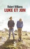 Robert Williams - Luke et Jon.